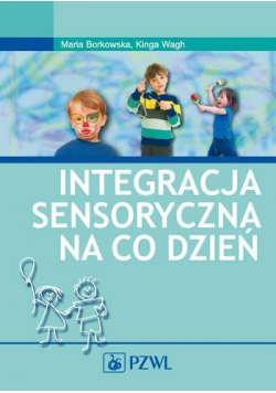Integracja sensoryczna na co dzień PZWL
