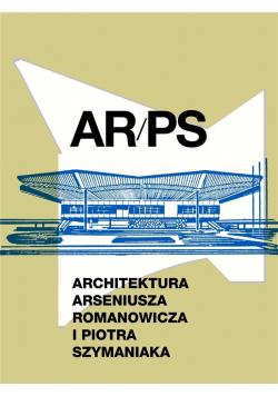 ARPS. Architektura A.Romanowicza i P.Szymaniaka