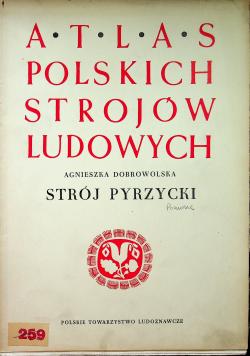 Atlas polskich strojów ludowych Strój Pyrzycki