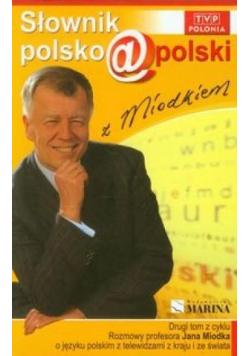 Słownik polsko@polski z Miodkiem T.2