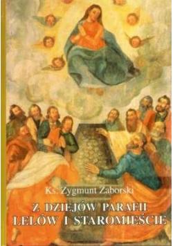 Z dziejów Parafii Lelów i Staromieście autograf Zaborski