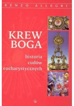 Krew Boga historia cudów eucharystycznych