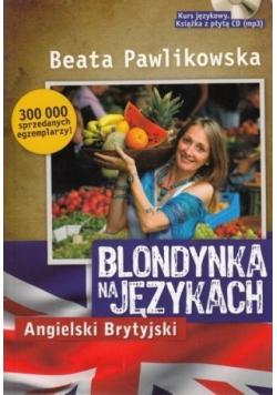 Blondynka na językach Angielski Brytyjski Plus CD