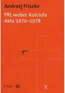 PRL wobec Kościoła. Akta 1970-1978