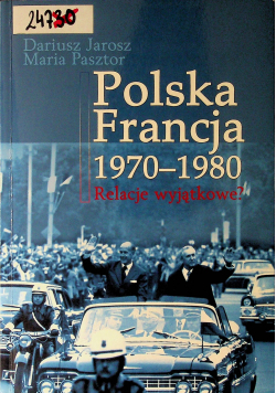 Polska Francja 1970 1980