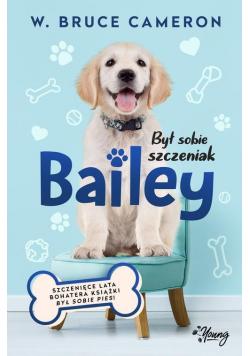 Był sobie szczeniak 2 Bailey