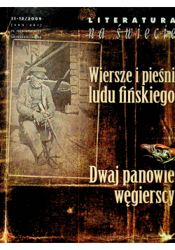 Wiersze i pieśni ludu fińskiego Dwaj panowie Węgierscy 11 i 12