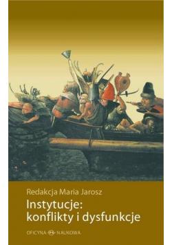 Instytucje: konflikty i dysfunkcje