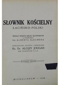 Słownik kościelny Łacińsko - Polski1948 r.