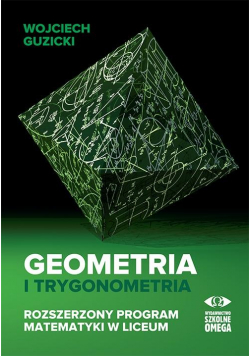 Geometria i trygonometria. Rozszerzony program...