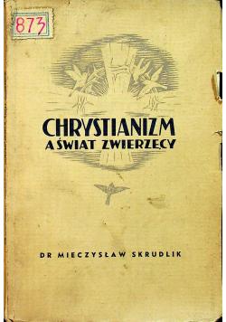 Chrystianizm a świat zwierzęcy 1938 r