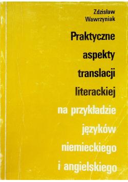 Praktyczne aspekty translacji literackiej na przykładzie języków niemieckiego i angielskiego