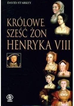 Królowe Sześć żon Henryka VIII