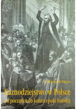 Kaznodziejstwo w Polsce od początku do końca epoki baroku