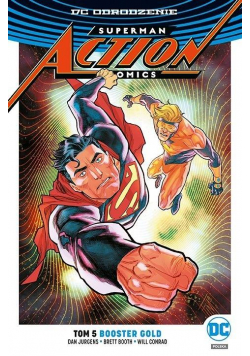 Superman. Action Comics T.5 Booster Gold
