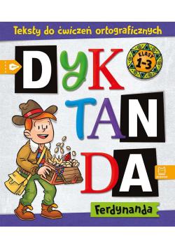 Dyktanda Ferdynanda. Teksty do ćwiczeń