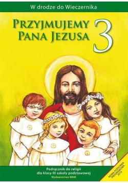 Katechizm SP 3 Przyjmujemy Pana Jezusa WAM