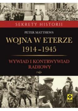 Wojna w eterze 1914-1945. Wyw.i kontrwyw. radiowy