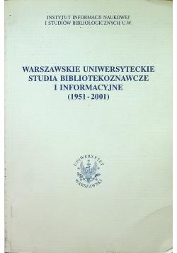 Warszawskie uniwersyteckie studia bibliotekoznawcze i informacyjne