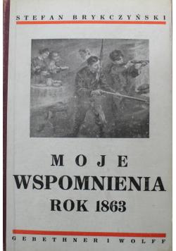 Moje wspomnienia rok 1863 1936 r.
