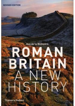 Roman Britain A New History