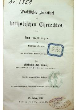 Praktisches Handbuch des katholischen Gherechtes 1865r