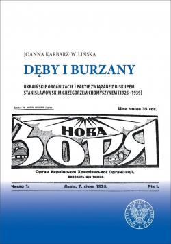 Dęby i burzany. Ukraińskie organizacje i partie...