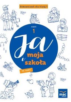 Ja i Moja Szkoła na nowo. Domowniczek SP 1 cz.1
