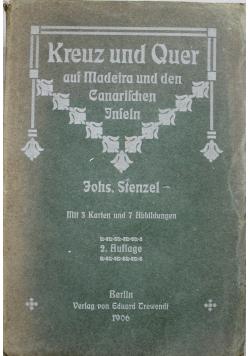 Kreuz und Quer auf Madeira und den Canarischen Inseln 1906 r