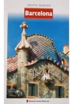 Barcelona Miasta marzeń