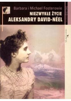 Niezwykłe życie Aleksandry David - Neel