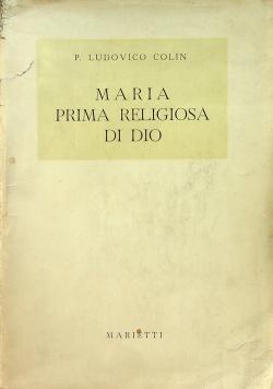 Maria Prima Religiosa Di Dio