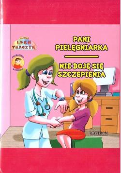 Pani Pielęgniarka. Nie boję się szczepienia