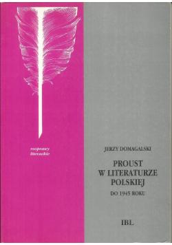 Proust w literaturze Polskiej do 1945 roku