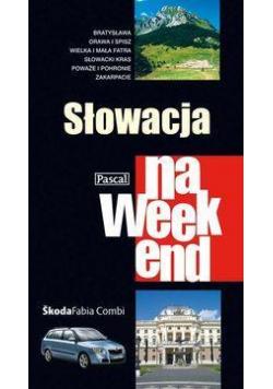 Przewodnik na weekend - Słowacja PASCAL