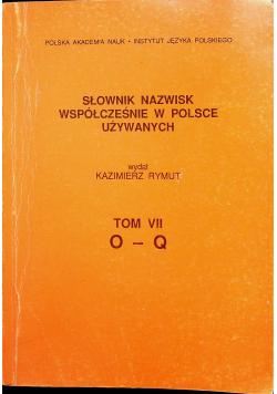 Słownik nazwisk współcześnie w Polsce używanych Tom  VII