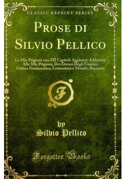 Prose di Silvio Pellico reprint z 1858 r