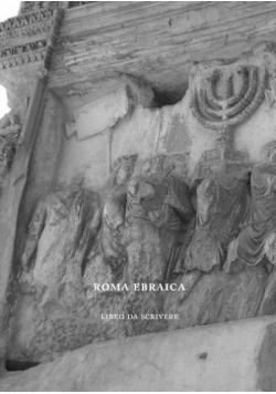 Roma Ebraica. Libro da Scrivere