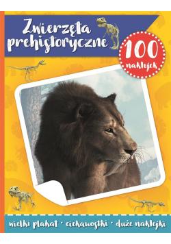 100 naklejek. Zwierzęta prehistoryczne