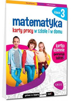 Matematyka Klasa 3 Karty pracy w szkole i w domu