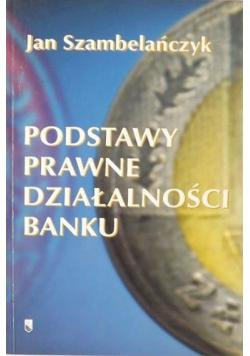Podstawy prawne działalności banku