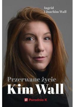 Przerwane życie Kim Wall