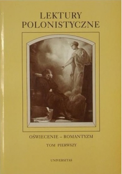 Lektury polonistyczne Oświecenie  romantyzm  Tom I