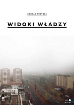 Widoki władzy | Views of power