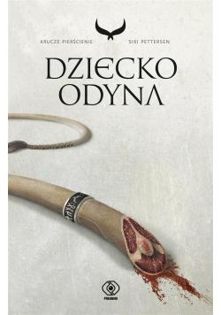 Krucze pierścienie T.1 Dziecko Odyna