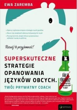 Superskuteczne strategie opanowania języków obcych