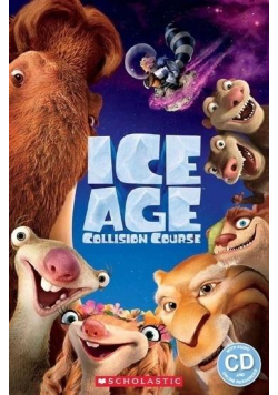 Ice Age: Collision Course. Reader Level 2 + CD