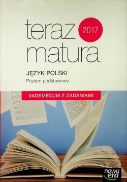 Teraz matura Język polski Poziom Podstawowy