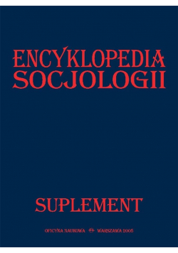 Encyklopedia socjologii. Suplement