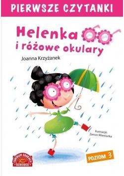 Pierwsze czytanki. Helenka i różowe okulary
